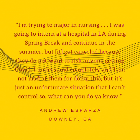 Downey resident Andrew Esparza shares how Covid-19 hindered his career plans.